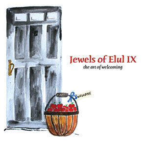 Jewels of Elul IX - The Art of Welcoming